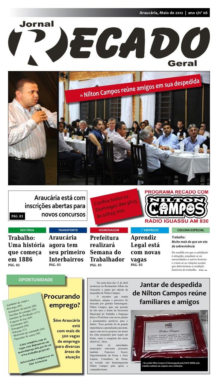 Araucária, Maio de 2012 | ano 1/nº 06                                                                                     ...