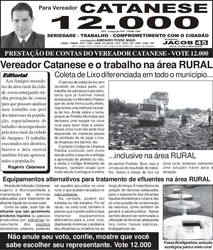 PRESTAÇÃO DE CONTAS DO VEREADOR CATANESE - VOTE 12.000Vereador Catanese e o trabalho na área RURAL Editorial              ...