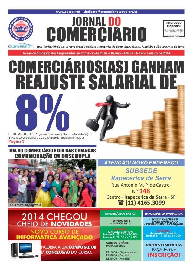 www.seccor.net | sindicato@comerciarioscotia.org.br  JORNAL DO  COMERCIARIO  Impresso Especial 9912319809/2013-DR/SPM Sind...