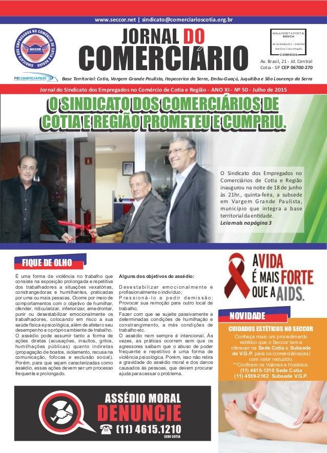 www.seccor.net | sindicato@comerciarioscotia.org.br COMERCIARIO JORNAL DO Base Territorial: Cotia, Vargem Grande Paulista,...