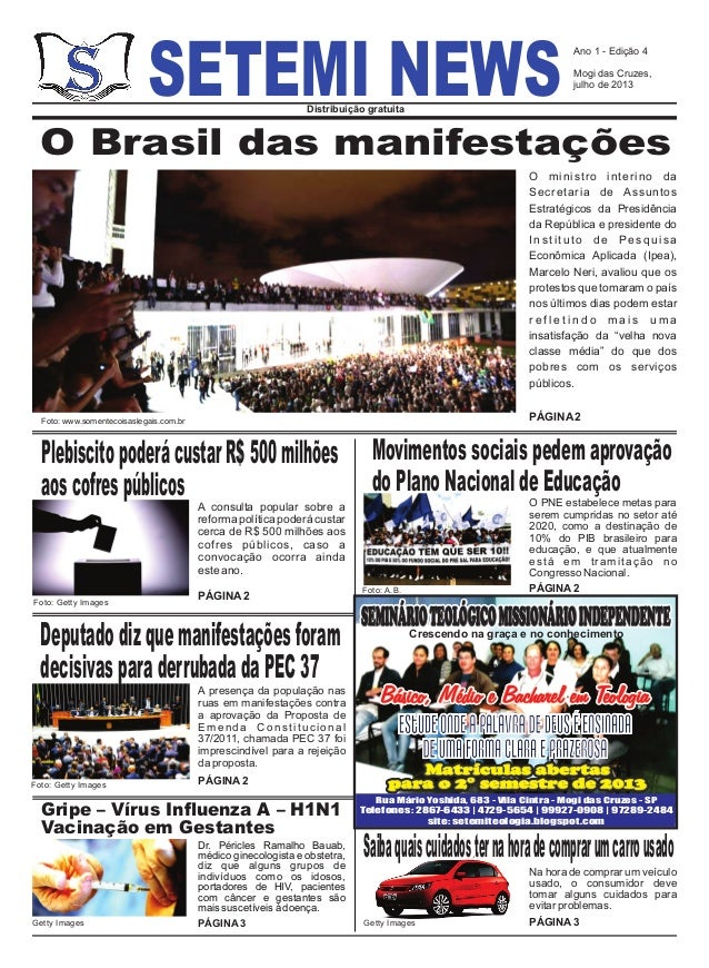 SETEMI NEWSDistribuição gratuita O Brasil das manifestações O ministro interino da Secretaria de Assuntos Estratégicos da ...
