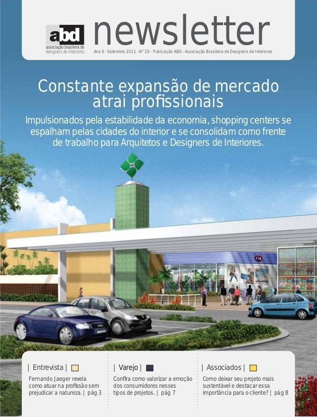 newsletter                          Ano 6 - Setembro 2011 - N°29 - Publicação ABD - Associação Brasileira de Designers de ...