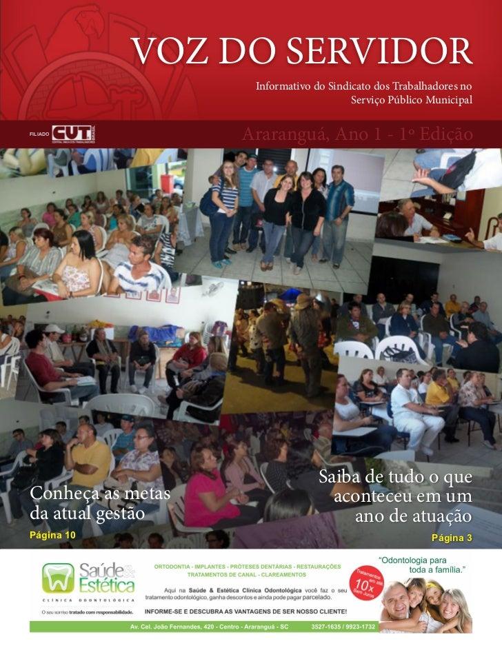 VOZ DO SERVIDOR                    Informativo do Sindicato dos Trabalhadores no                                        Se...