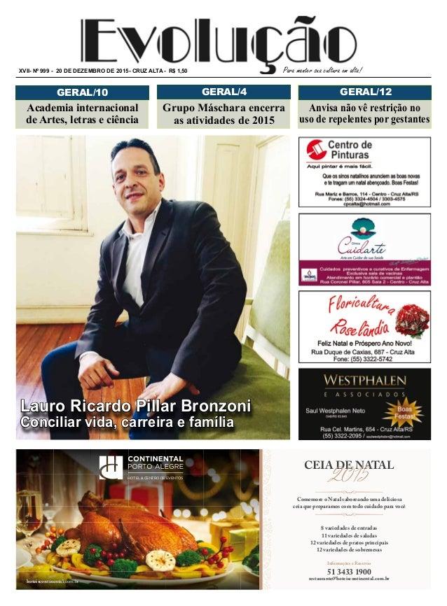 Para manter sua cultura em alta!XVII- nº 999 - 20 de dezembro de 2015- cruz alta - R$ 1,50 GERAL/12 Grupo Máschara encerra...
