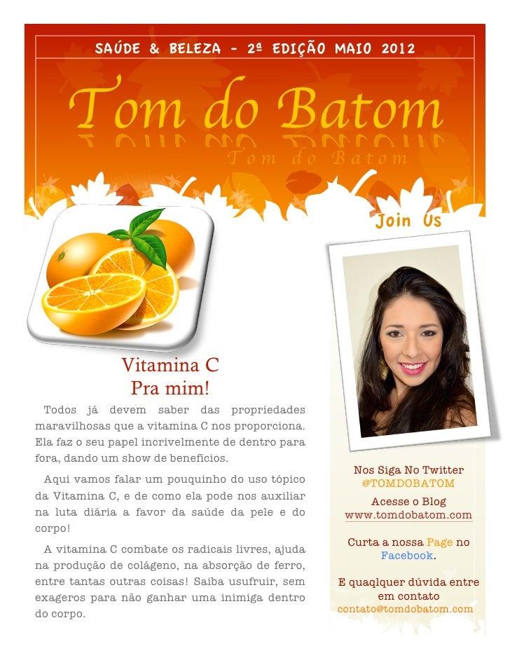 SAÚDE & BELEZA - 2ª EDIÇÃO MAIO 2012     Tom do Batom                                 Tom do Batom                        ...