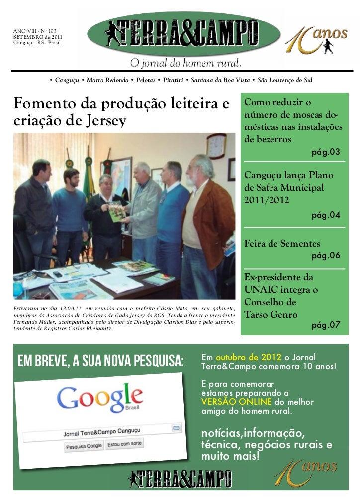 ANO VIII - Nº 103SETEMBRO de 2011Canguçu - RS - Brasil               • Canguçu • Morro Redondo • Pelotas • Piratini • Sant...