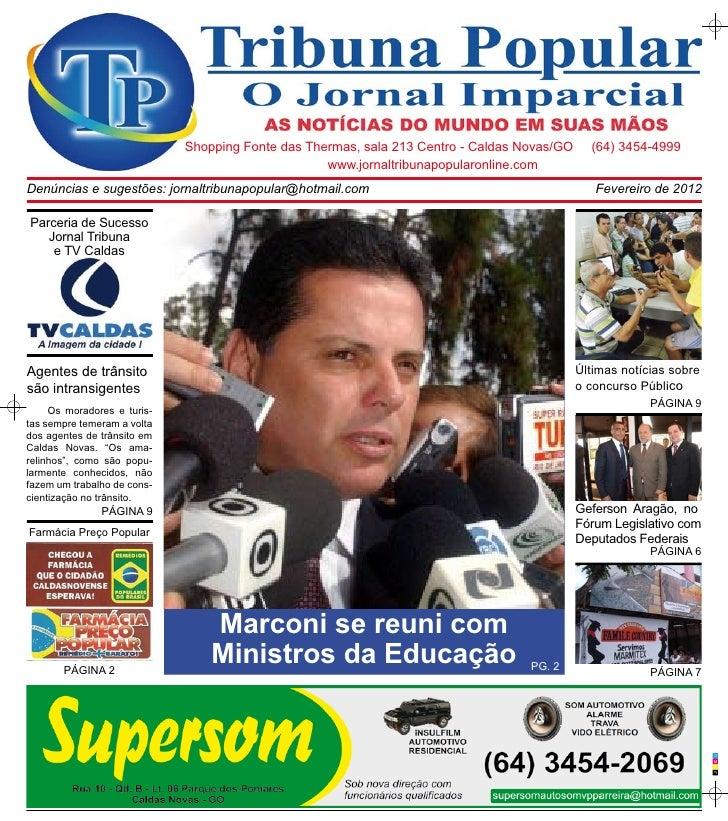 Shopping Fonte das Thermas, sala 213 Centro - Caldas Novas/GO     (64) 3454-4999                                          ...
