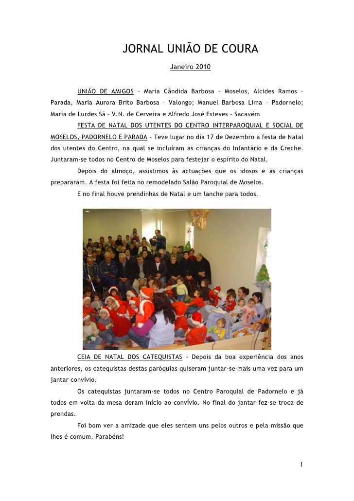 JORNAL UNIÃO DE COURA                                          Janeiro 2010              UNIÃO DE AMIGOS – Maria Cândida B...