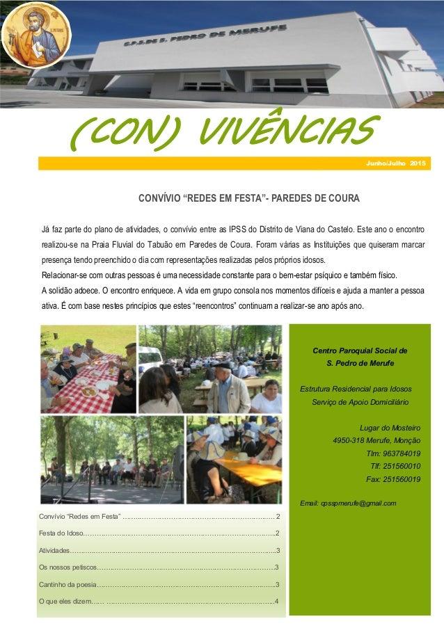 (CON) VIVÊNCIAS Centro Paroquial Social de S. Pedro de Merufe Estrutura Residencial para Idosos Serviço de Apoio Domiciliá...