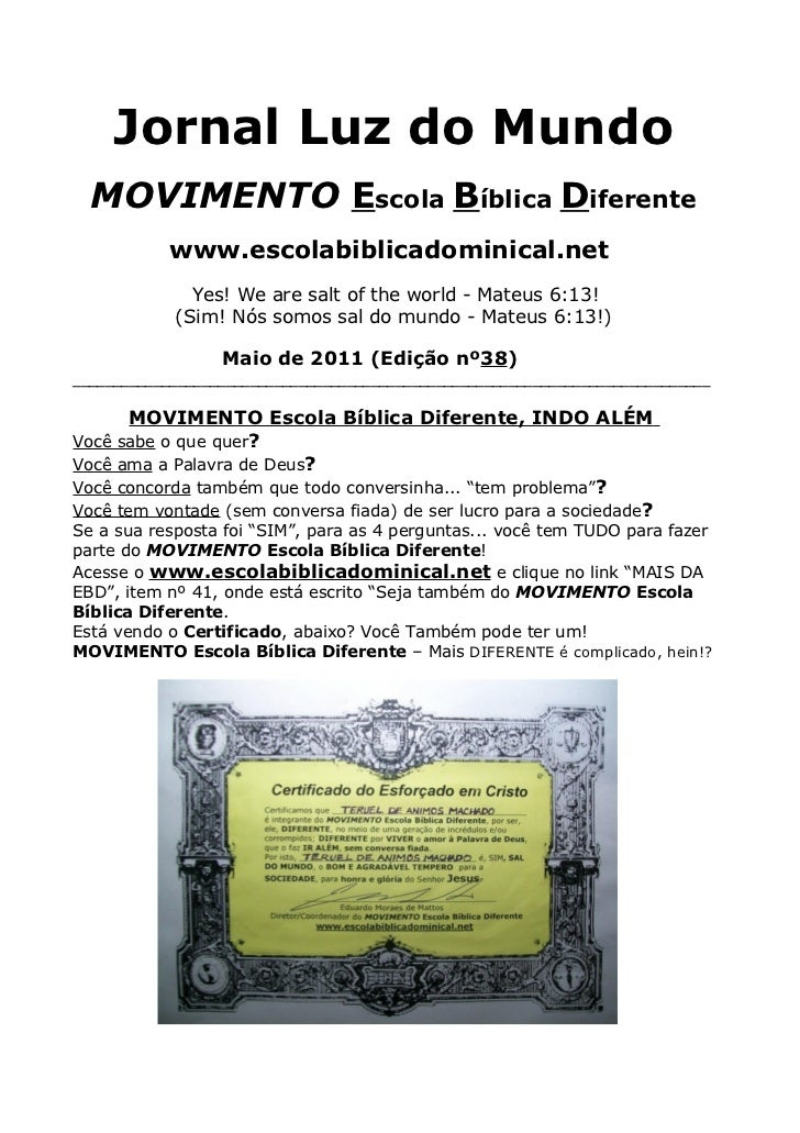 Jornal Luz do Mundo  MOVIMENTO Escola Bíblica Diferente            www.escolabiblicadominical.net              Yes! We are...