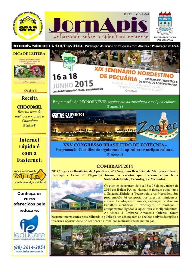 Programação do PECNORDESTE seguimento da apicultura e meliponicultura. (Pagina 2) ISSN 2316-4794 JornApis JornApis, Número...