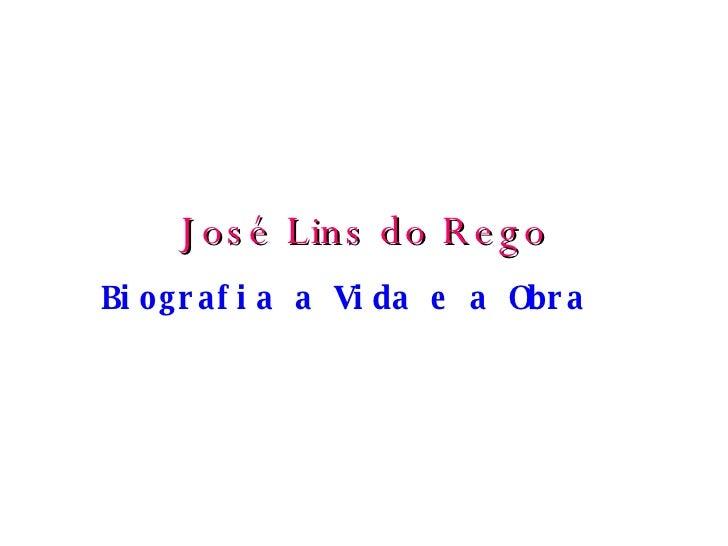 José Lins do Rego Biografia a Vida e a Obra