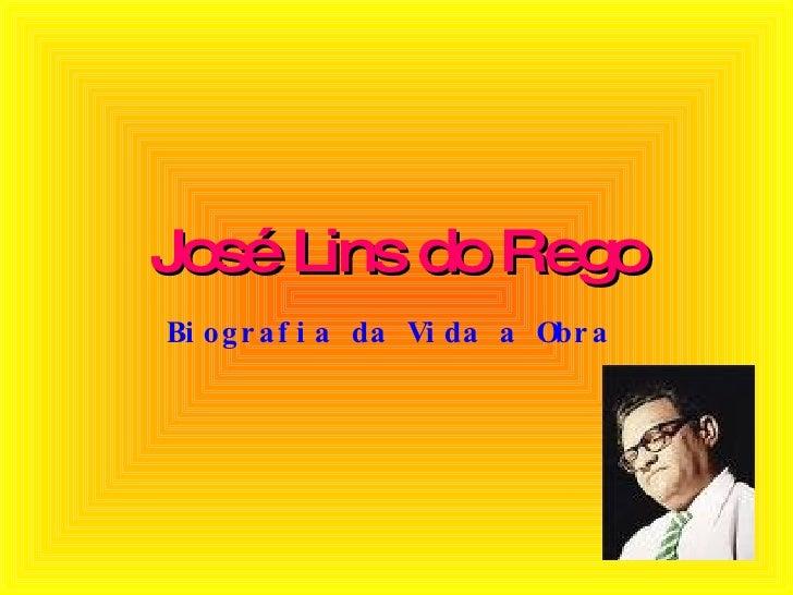 José Lins do Rego Biografia da Vida a Obra