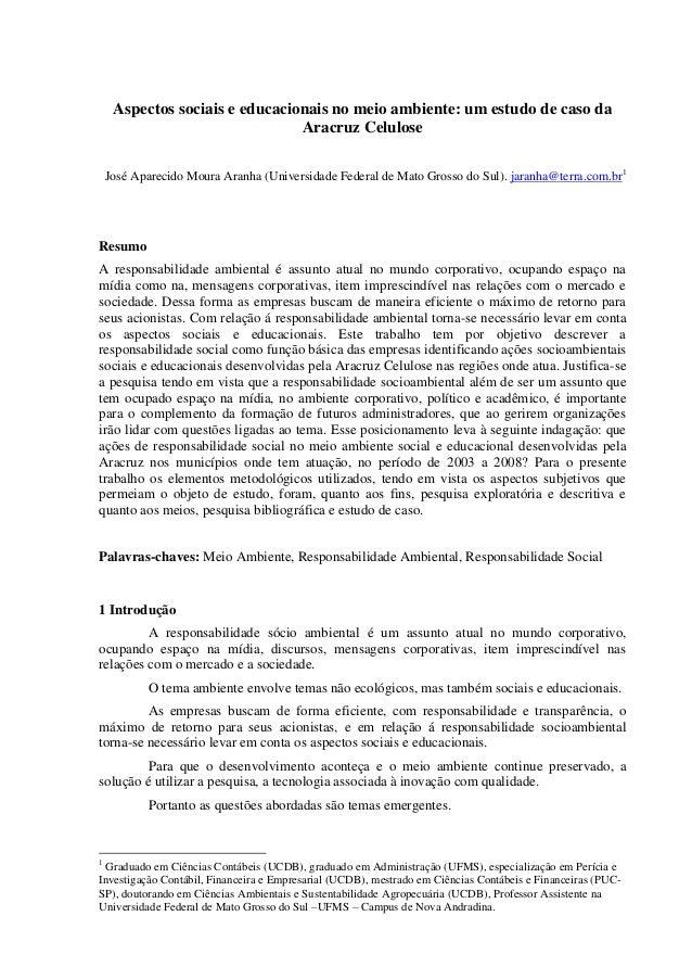 Aspectos sociais e educacionais no meio ambiente: um estudo de caso da Aracruz Celulose José Aparecido Moura Aranha (Unive...