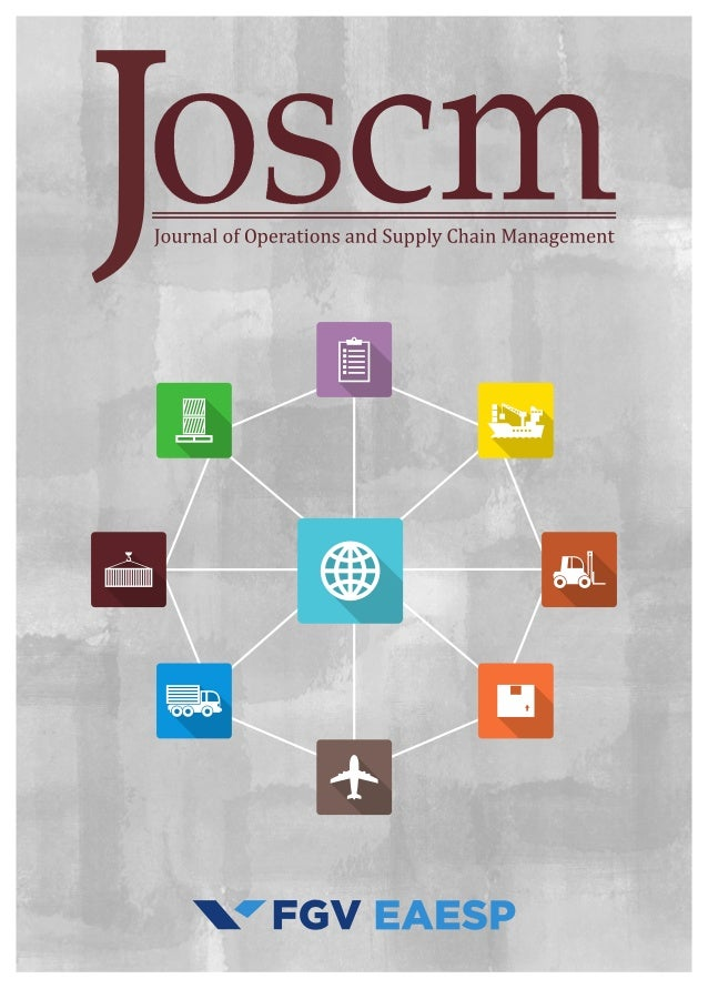 1 JOSCM | Journal of Operations and Supply Chain Management | FGV EAESP SPECIAL ISSUE Invited article DOI: http:///dx.doi/...