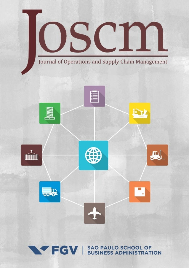 1 JOSCM | Journal of Operations and Supply Chain Management | FGV EAESP ARTICLES Submitted 20.11.2017. Approved 05.03.2018...