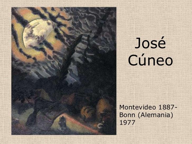 José  CúneoMontevideo 1887-Bonn (Alemania)1977