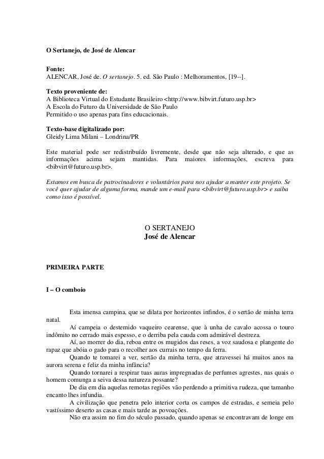O Sertanejo, de José de Alencar Fonte: ALENCAR, José de. O sertanejo. 5. ed. São Paulo : Melhoramentos, [19--]. Texto prov...