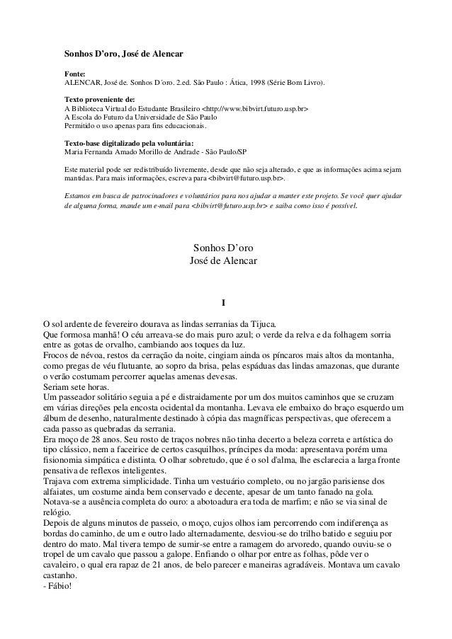 Sonhos D'oro, José de Alencar Fonte: ALENCAR, José de. Sonhos D´oro. 2.ed. São Paulo : Ática, 1998 (Série Bom Livro). Text...