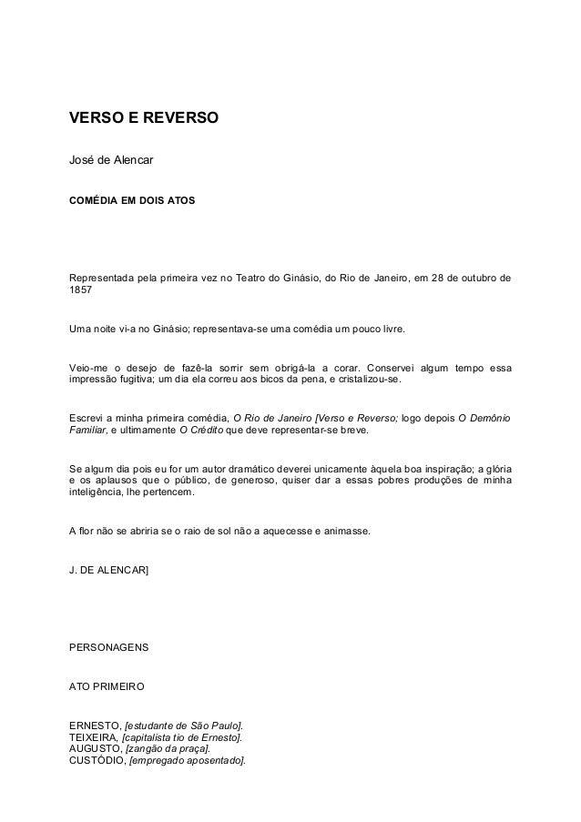 VERSO E REVERSO José de Alencar COMÉDIA EM DOIS ATOS Representada pela primeira vez no Teatro do Ginásio, do Rio de Janeir...