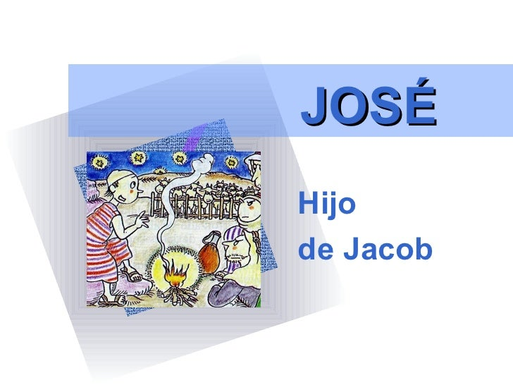 JOSÉHijode Jacob