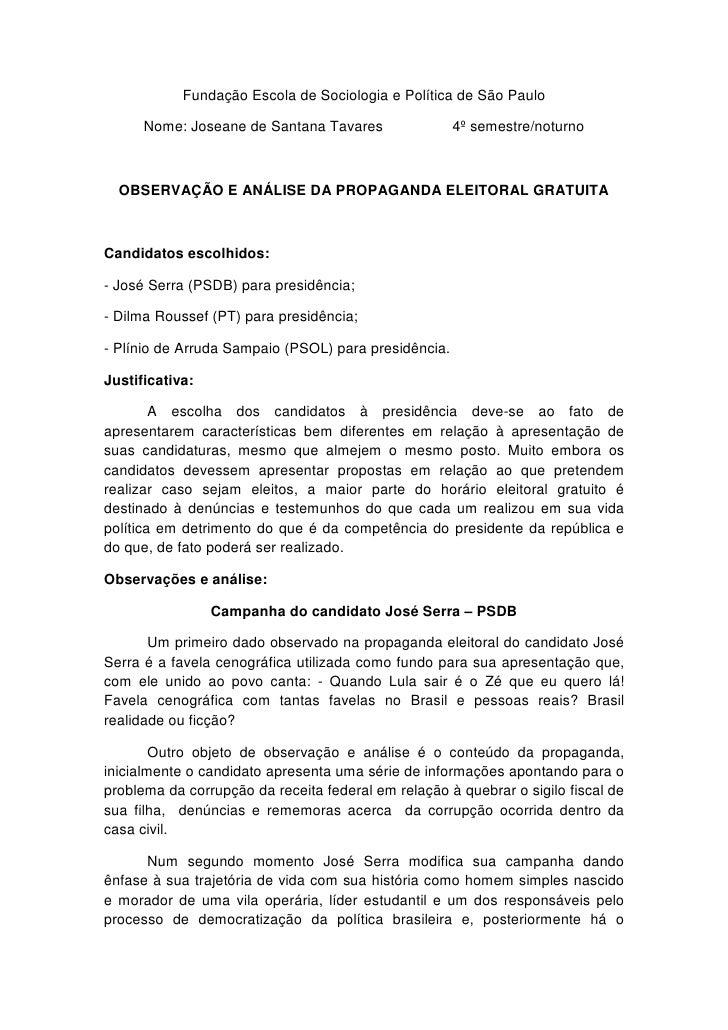 Fundação Escola de Sociologia e Política de São Paulo        Nome: Joseane de Santana Tavares                4º semestre/n...