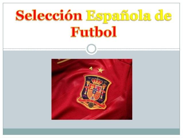 Títulos De la Roja Campeona de Europa en 1964España 2 - 1 Francia Campeona de Europa en 2008España 1 - 0 Alemania Campe...