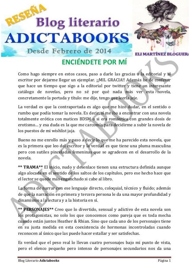 #Reseña – Bajo registro de propiedad Blog Literario Adictabooks Blog Literario Adictabooks Página 1 ENCIÉNDETE POR MÍ Como...
