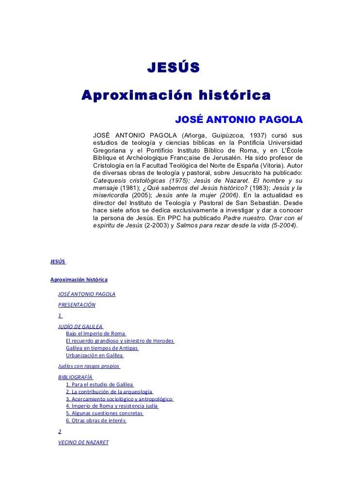 JESÚS            Apr oximación histórica                                                    JOSÉ ANTONIO PAGOLA           ...