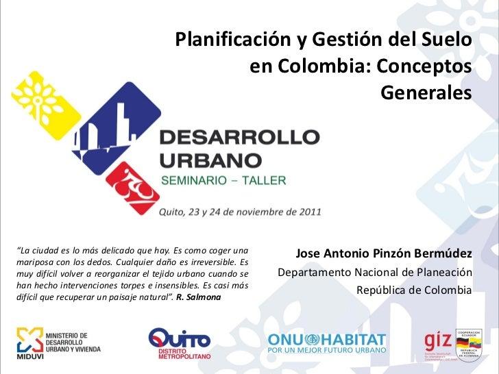 Planificación y Gestión del Suelo                                                 en Colombia: Conceptos                  ...