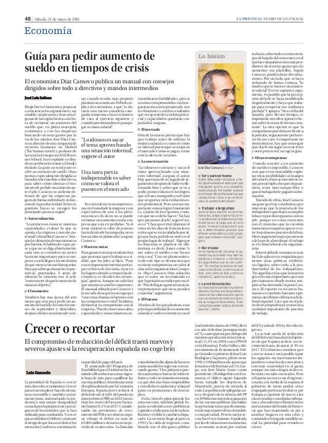 48 | Sábado, 24 de mayo de 2014 LA PROVINCIA | DIARIO DE LAS PALMAS Economía La prioridad de España es crecer más,dicenlos...