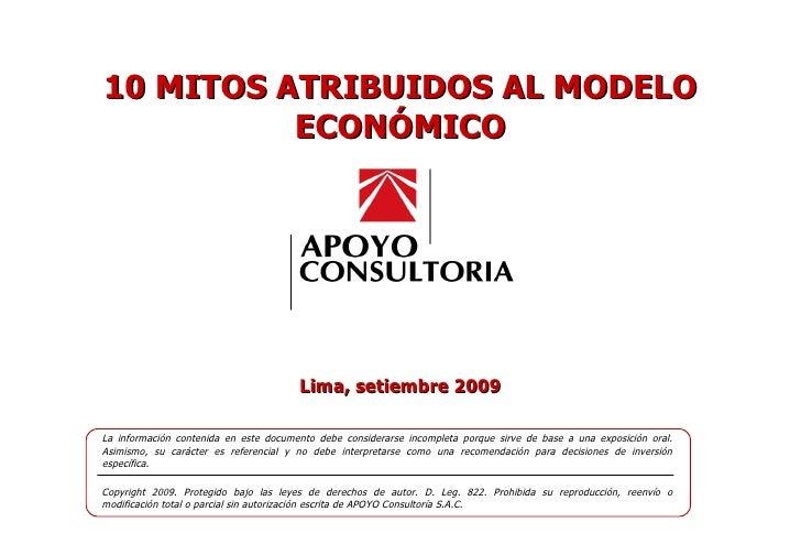 Lima, setiembre 2009 La información contenida en este documento debe considerarse incompleta porque sirve de base a una ex...