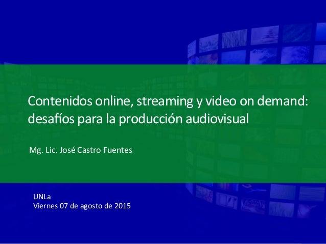 Contenidos  online,  streaming  y  video  on  demand:   desa3os  para  la  producción  audiovisual ...