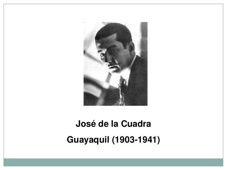 José de la CuadraGuayaquil (1903-1941)