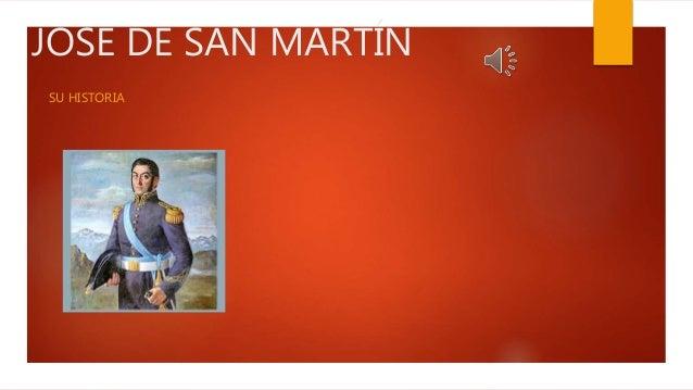 JOSE DE SAN MARTÍN SU HISTORIA