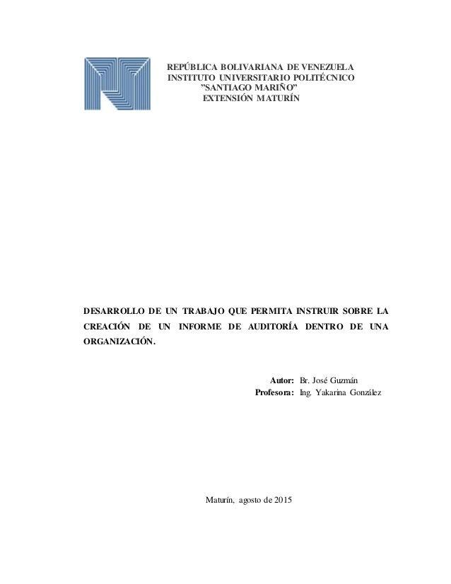 """REPÚBLICA BOLIVARIANA DE VENEZUELA INSTITUTO UNIVERSITARIO POLITÉCNICO """"SANTIAGO MARIÑO"""" EXTENSIÓN MATURÍN DESARROLLO DE U..."""