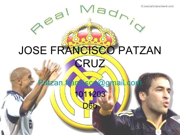 JOSE FRANCISCO PATZAN CRUZ [email_address] 1011203 D6b