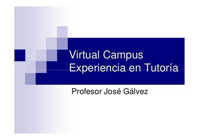 Virtual Campus Experiencia en TutoríaExperiencia en Tutoría Profesor José Gálvez