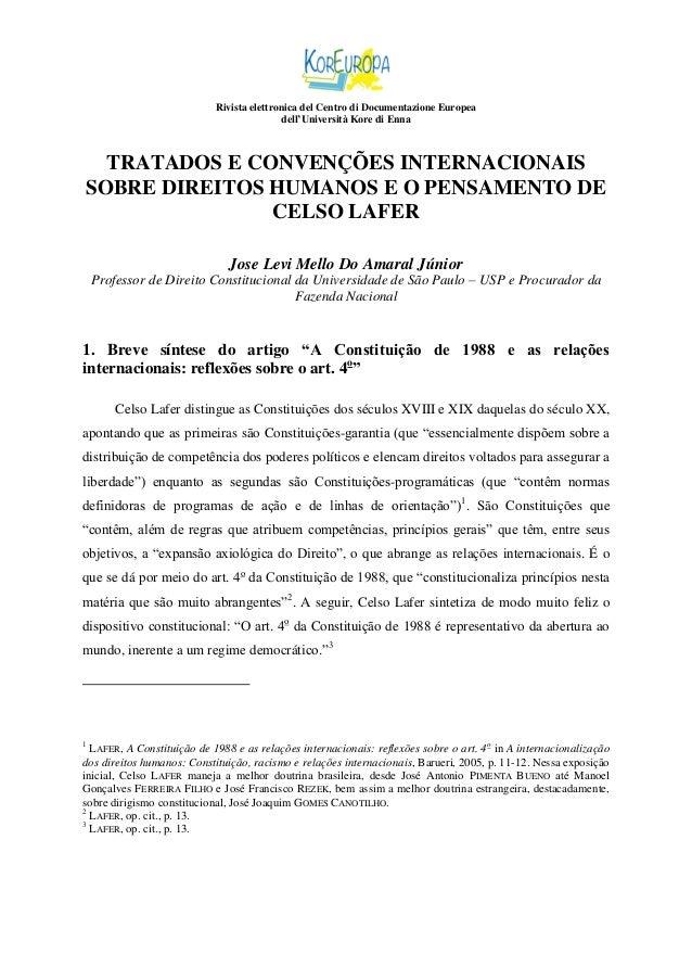 Rivista elettronica del Centro di Documentazione Europea dell'Università Kore di Enna  TRATADOS E CONVENÇÕES INTERNACIONAI...