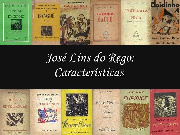 José Lins do Rego: Características