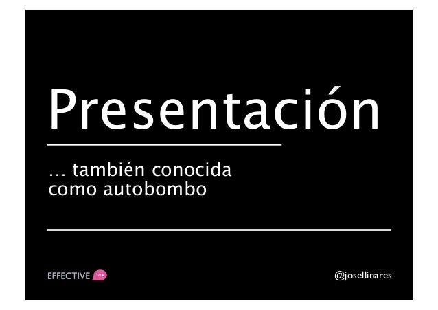 Estrategia Estúpido. José Llinares. Indusmedia 2012 Slide 3