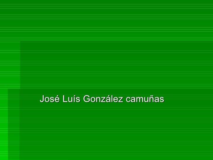 José Luís González camuñas