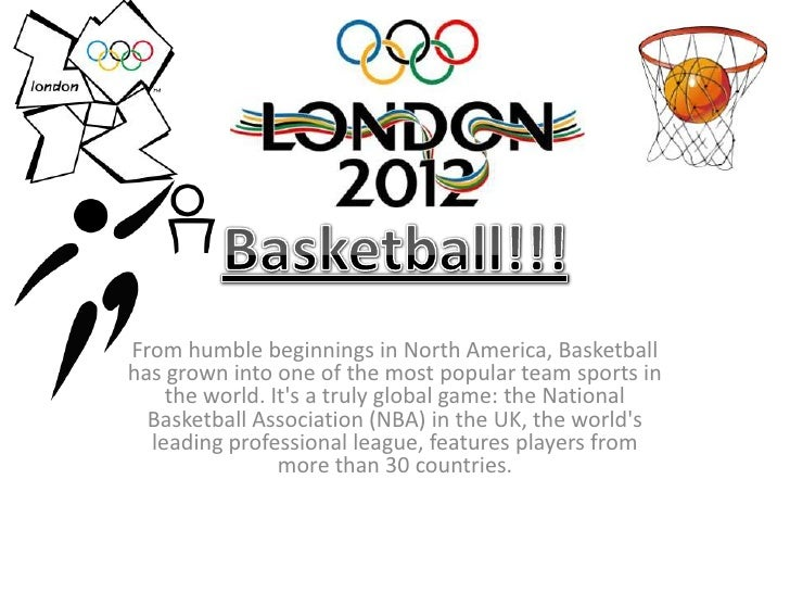From humble beginnings in North America, Basketballhas grown into one of the most popular team sports in    the world. Its...