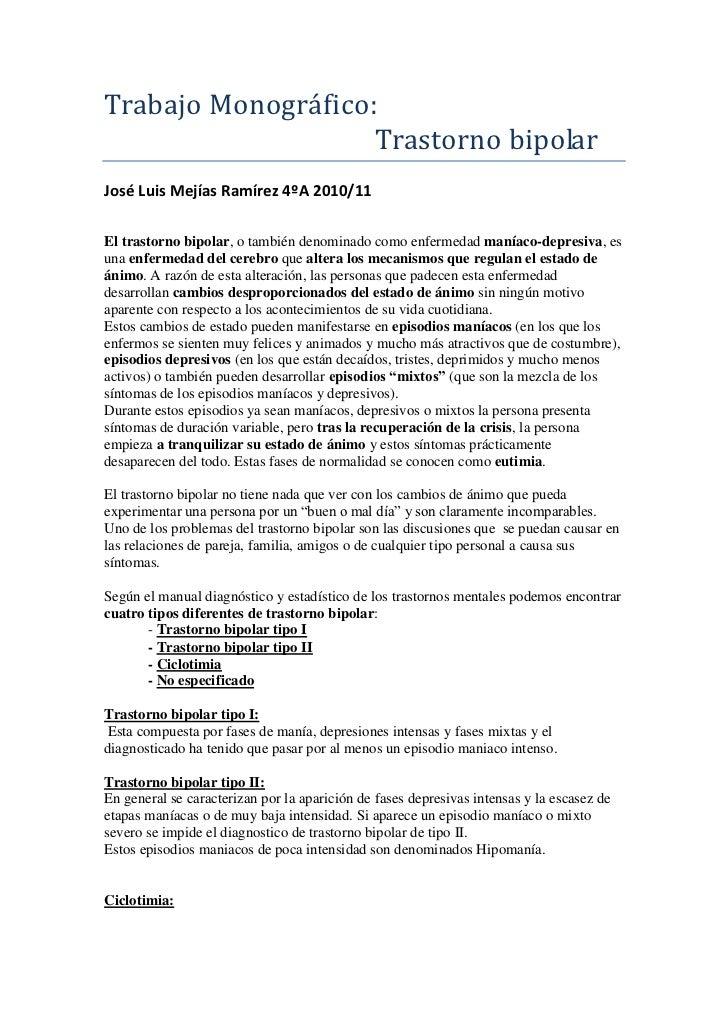 Trabajo Monográfico: <br />                                        Trastorno bipolar<br />José Luis Mejías Ramírez 4ºA 201...