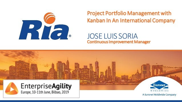 ContinuousImprovement Manager Project Portfolio Management with Kanban In An International Company JOSELUISSORIA