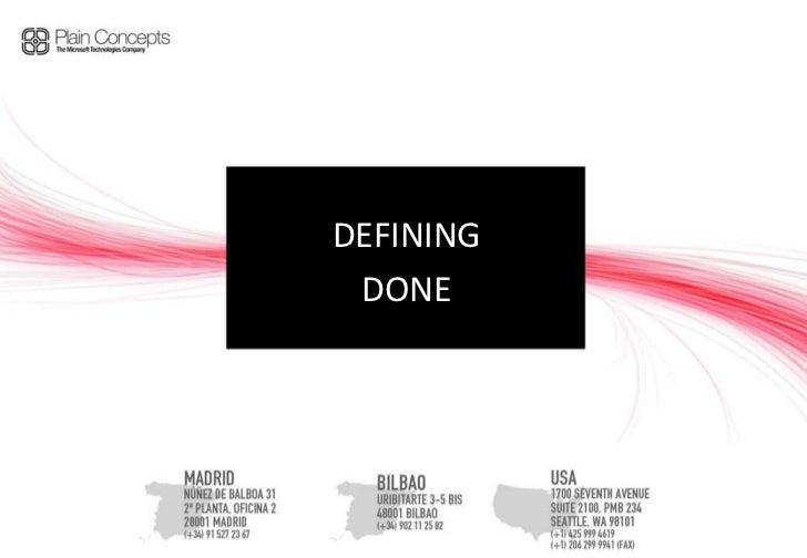 DEFINING<br />DONE<br />