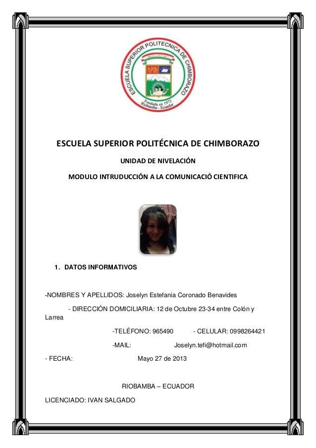 ESCUELA SUPERIOR POLITÉCNICA DE CHIMBORAZOUNIDAD DE NIVELACIÓNMODULO INTRUDUCCIÓN A LA COMUNICACIÓ CIENTIFICA1. DATOS INFO...