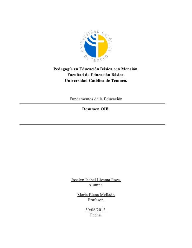 Pedagogía en Educación Básica con Mención.      Facultad de Educación Básica.     Universidad Católica de Temuco.       Fu...