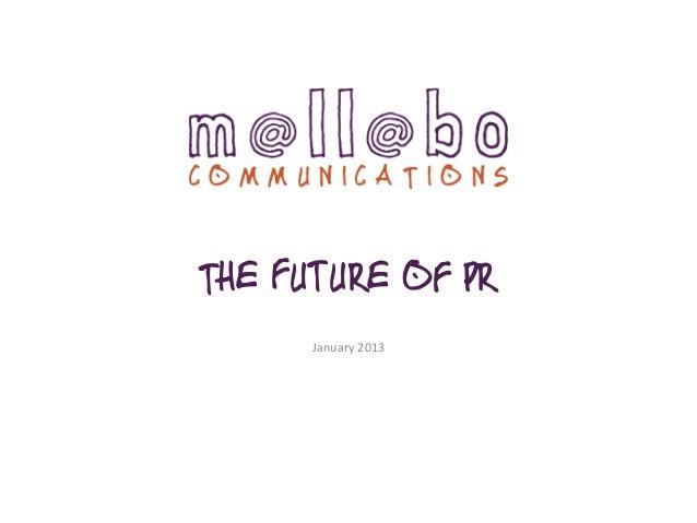 The Future of PR January  2013