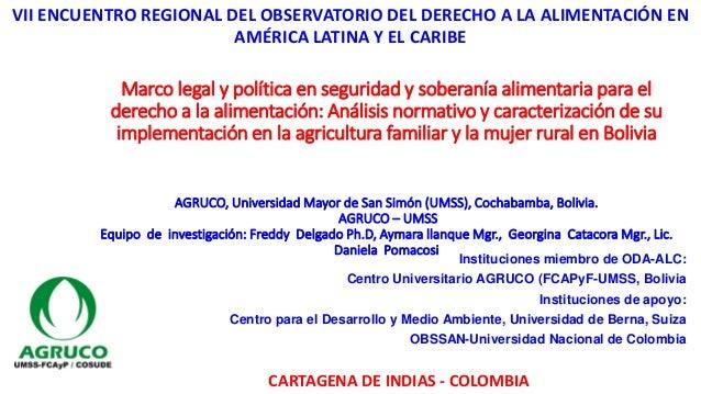 Marco legal y política en seguridad y soberanía alimentaria para el derecho a la alimentación: Análisis normativo y caract...